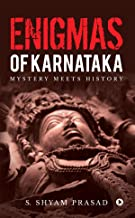 Enigmas of Karnataka : Mystery meets History