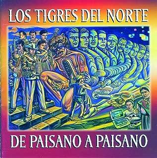 Best de paisano a paisano los tigres del norte Reviews