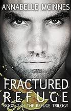 Fractured Refuge (The Refuge Trilogy Book 2)