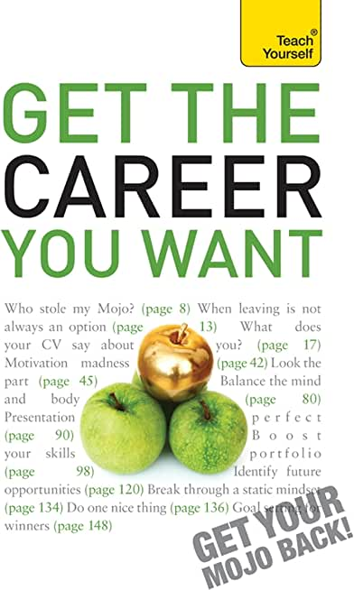 Get The Career You Want (Teach Yourself) (English Edition)