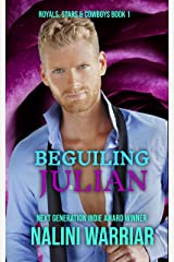 Beguiling Julian: The Billionaire and the Star (Royals, Stars & Cowboys Book 1) Kindle Edition