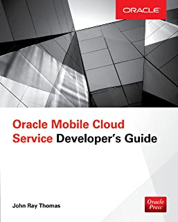Oracle Mobile Cloud Service Developer's Guide (English Edition)