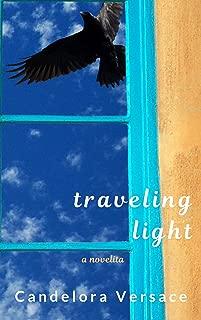 Traveling Light: a novelita