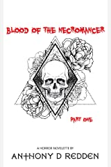 Blood of the Necromancer Kindle Edition