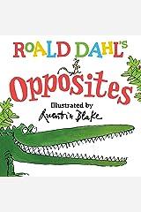 Roald Dahl Opposites Kindle Edition