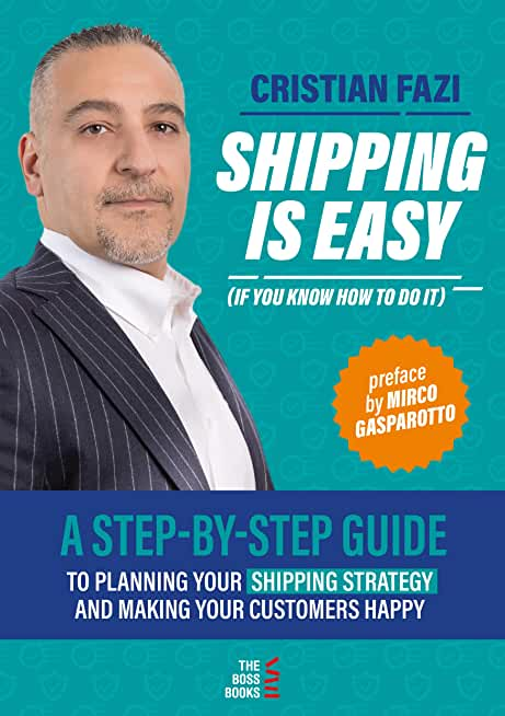 Shipping Is Easy (If You Know How to Do It): A Step-by-Step Guide (English Edition)
