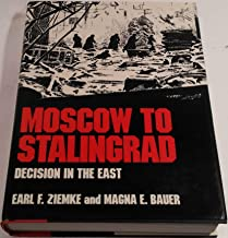 Moscow to Stalingrad: Decision in the East