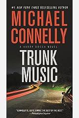 Trunk Music (A Harry Bosch Novel Book 5) Kindle Edition