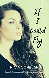 If I Could Fly (Being Me College Romance Series Book 2)
