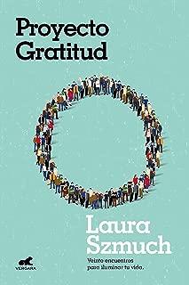 Proyecto Gratitud: Veinte encuentros para iluminar tu vida (Spanish Edition)