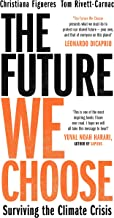 Scaricare Libri Figuere, C: Future We Choose: Surviving the Climate Crisis PDF