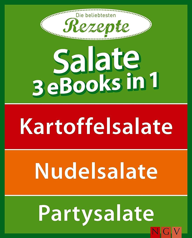 アクセシブル部分的におとこSalate - 3 eBooks in 1: Kartoffelsalate - Nudelsalate - Partysalate (German Edition)