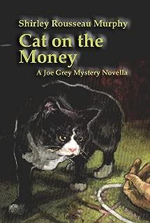 Cat on the Money (Joe Grey Mystery)