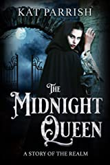 The Midnight Queen: A Grimm Blood Tale (The Shadow Palace Book 3) Kindle Edition