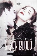 Black Blood (English Edition) Format Kindle