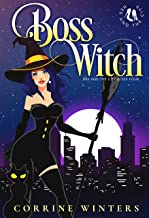 Boss Witch: A Paranormal Kitten Cozy Mystery (Hex And The City Book 4)