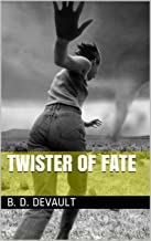 Twister Of Fate