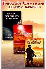 Pack TRILOGÍA CENTAURI Versión Kindle