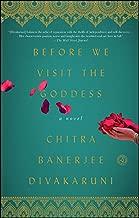 Before We Visit the Goddess: A Novel