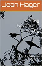 The Redbird's Cry: A Molly Bearpaw Mystery