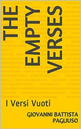 The Empty Verses: I Versi Vuoti (Le Poesie di Nessuno Vol. 1)