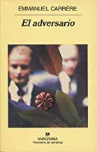 El adversario (Panorama de narrativas nº 461) (Spanish Edition)