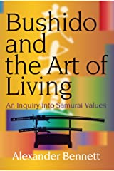 Bushido and the Art of Living (JAPAN LIBRARY Book 9) Kindle Edition