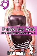Futa's Hot Wife (Cuckold by the Black Futa 1)