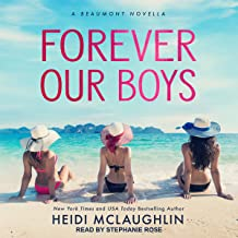 Forever Our Boys: Beaumont Series, Book 5.5