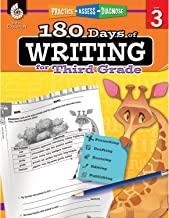 180 Days of Writing for Third Grade - An Easy-to-Use Third Grade Writing Workbook to Practice and Improve Writing Skills (180 Days of Practice)