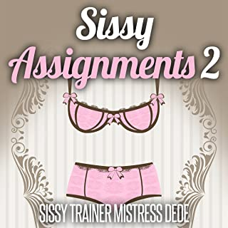 Sissy Assignments, Book 2: Sissy Boy Feminization Training