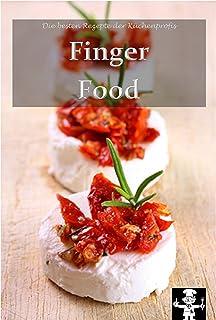 Fingerfood (Die besten Rezepte der Küchenprofis 7) (German Edition)