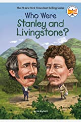 Who Were Stanley and Livingstone? (Who Was?) Kindle Edition