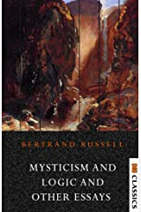 Mysticism and Logic And Other Essays Kindle Edition