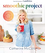 Smoothie Project: The 28-Day Plan to Feel Happy and Healthy No Matter Your Age PDF