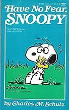Have No Fear Snoopy