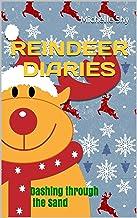 Reindeer Diaries: Dashing through the Sand (Christmas Diaries) (English Edition)