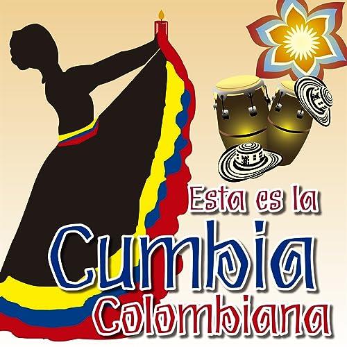 Esta Es la Cumbia Colombiana
