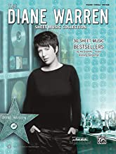 The Diane Warren Sheet Music Collection: 30 Sheet Music Bestsellers by the Grammy(r) Award-Winning Songwriter (Piano/Vocal/Guitar)