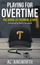 Playing for Overtime: The David Lee Herbert Story