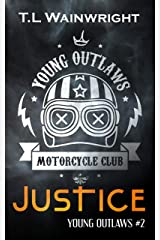 JUSTICE (YOUNG OUTLAWS MC Book 2) Kindle Edition