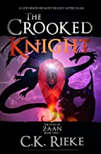 The Crooked Knight: An Epic Fantasy Adventure (The Path of Zaan Book 2)