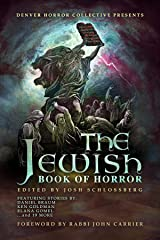 The Jewish Book of Horror Kindle Edition