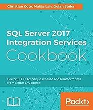Best sql server 2017 integration services cookbook Reviews