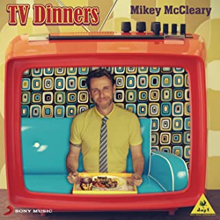 tv dinners mikey mccleary