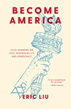 Become America: Civic Sermons on Love, Responsibility, and Democracy