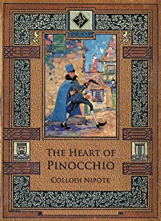 The Heart of Pinocchio (Illustrated)
