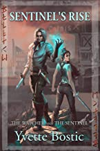 Sentinel's Rise: Book 1 - The Watcher and the Sentinel Series