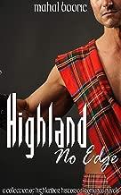 Highland No Edge: A Collection of Highlander Historical Romance Novels (English Edition)