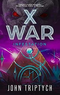 X WAR: Infestation (English Edition)